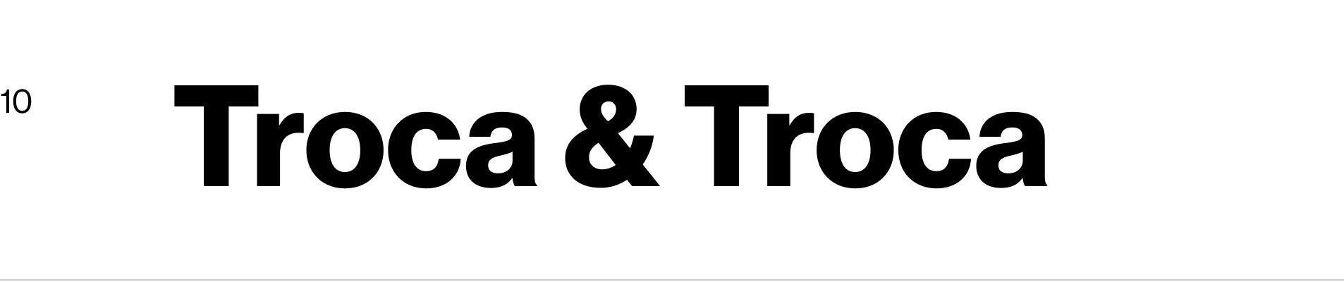Troca & Troca